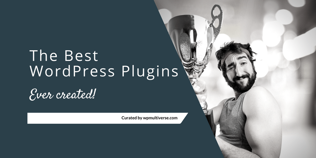 54 Must-have WordPress Plugins 2018 (real-time updates)