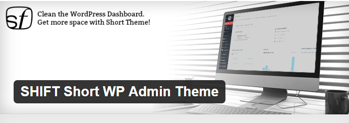 SHIFT Short WP Admin Theme