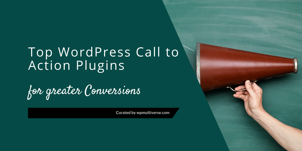 9 best wordpress call to action plugins for greater