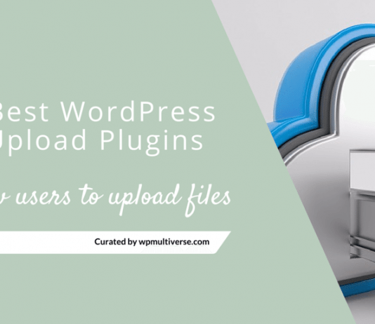 Best WordPress File Upload Plugins (2019 Free/Paid)
