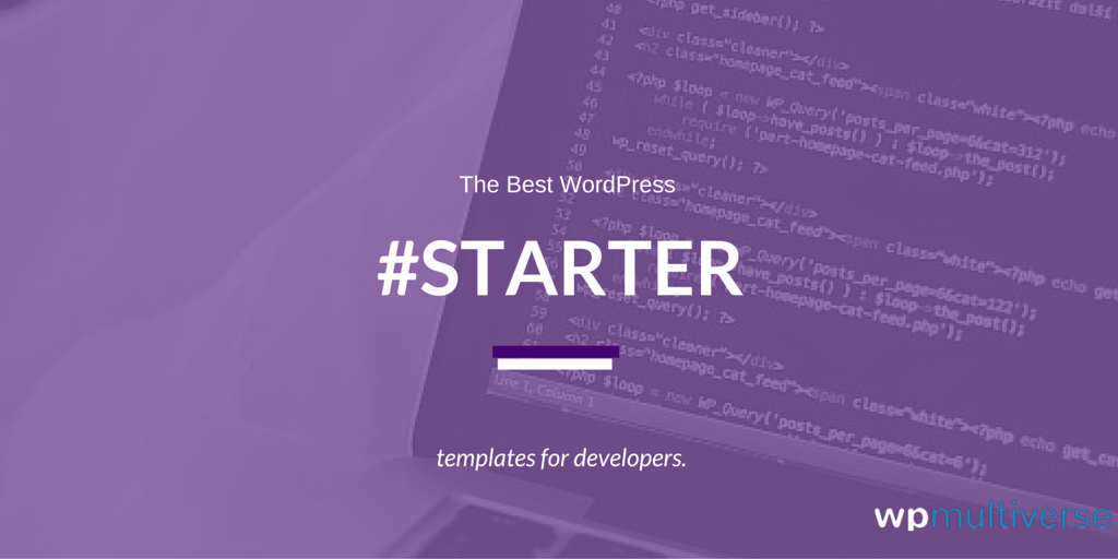 7 Best WordPress Starter Themes for Developers (2018 Compared ...