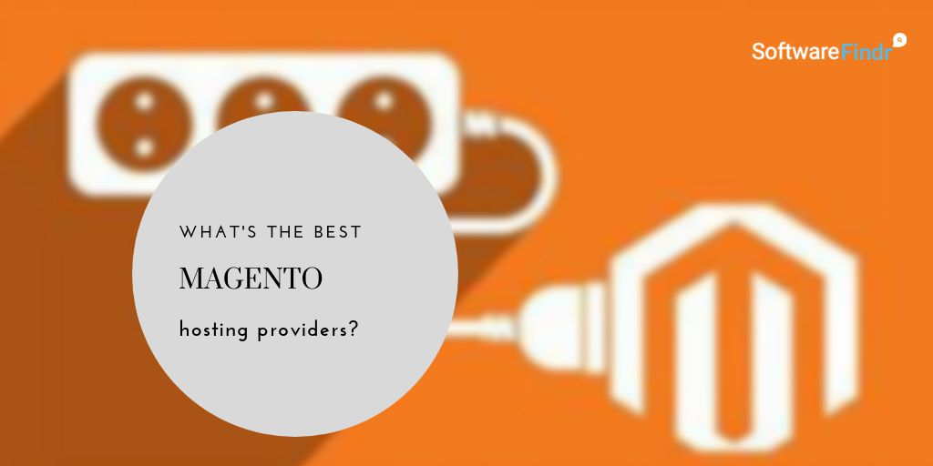 Best Magento Hosting Providers 2020 (Recommended by Shop Owners)