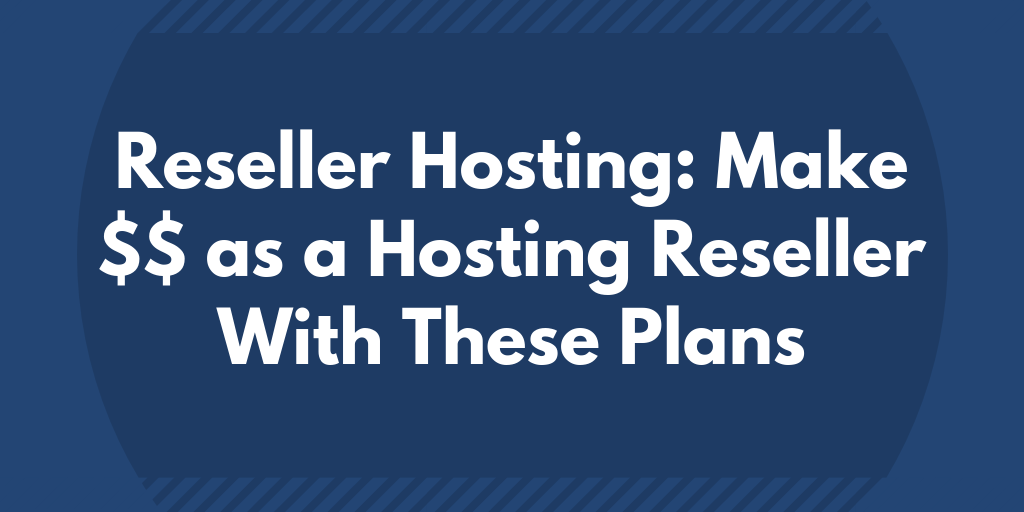 Most Profitable Reseller Hosting (2020)