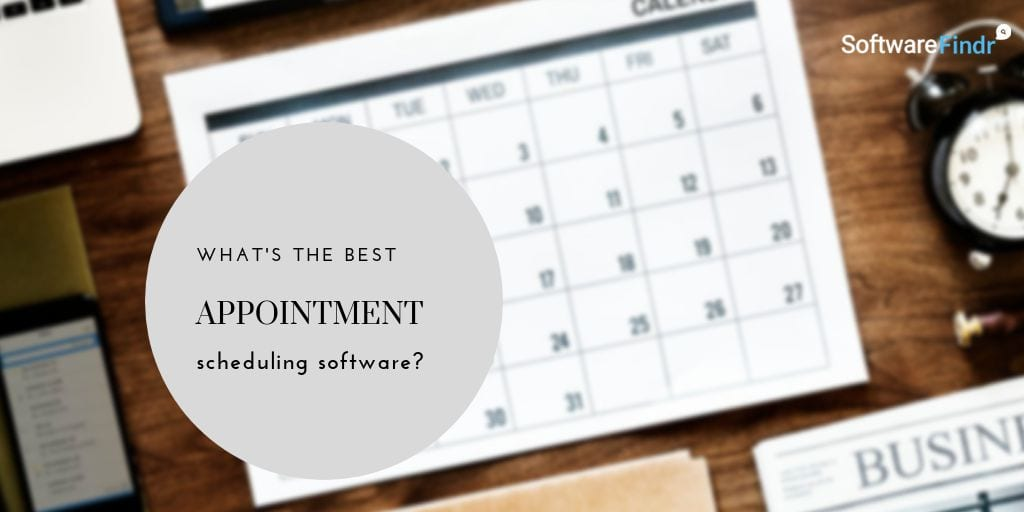 Best Appointment Scheduling Software (2020 Compared)