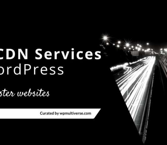 Best Free CDN Services to Speed Up WordPress 2019