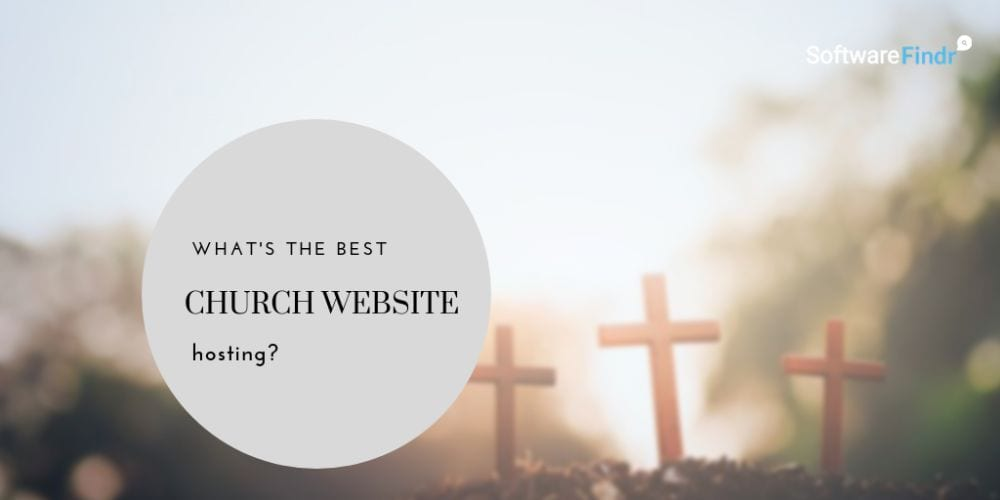 Church Website Hosting (2020 Compared by Worship Leaders)