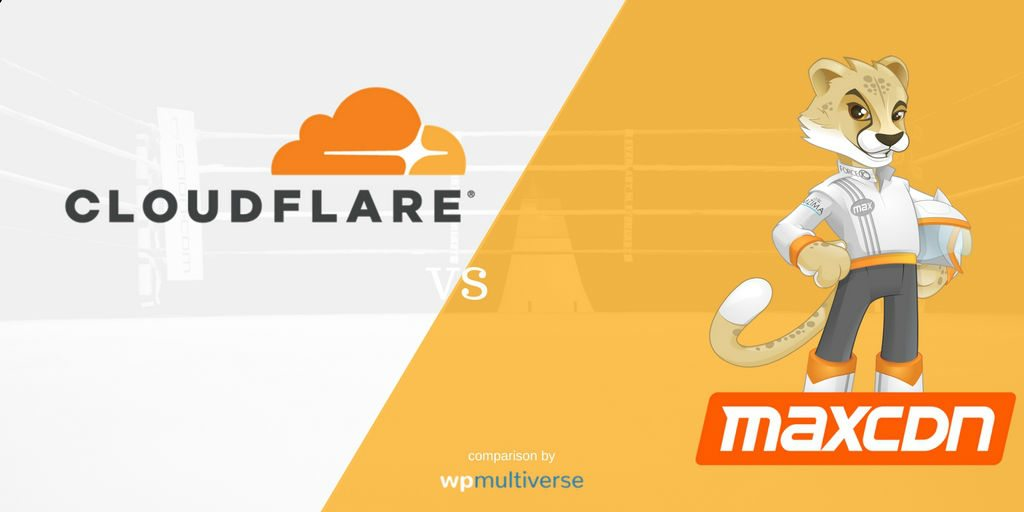 CloudFlare vs MaxCDN – What They Offer And How They Differ
