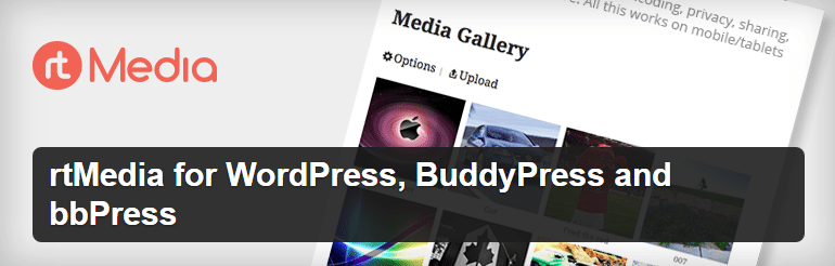 rtMedia for WordPress, BuddyPress and bbPress