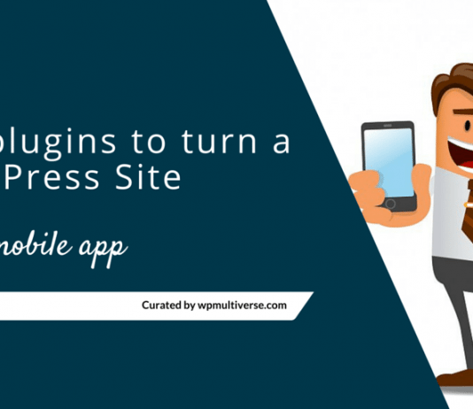 Best WordPress Plugins to turn your Website into a Mobile App 2019
