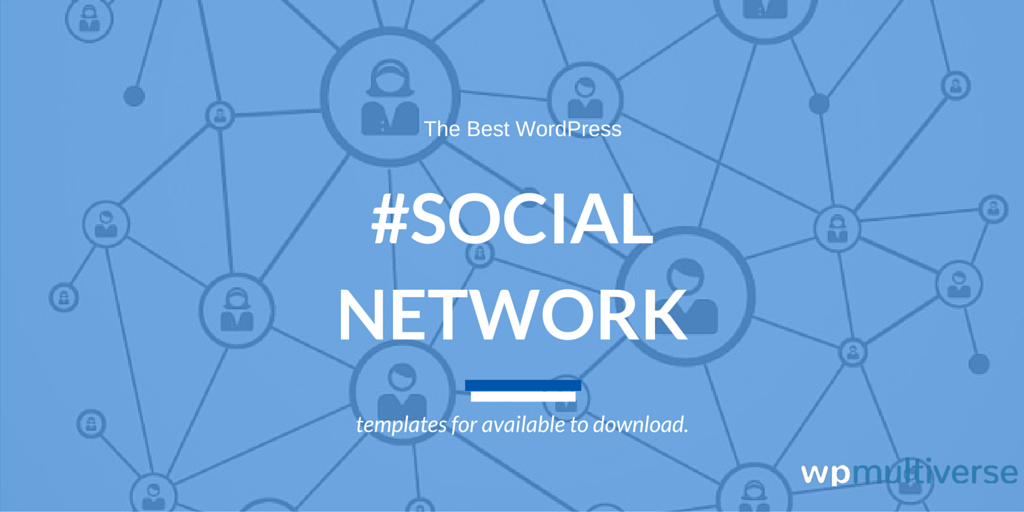 42 Best WordPress Social Networking Themes 2019 (real-time
