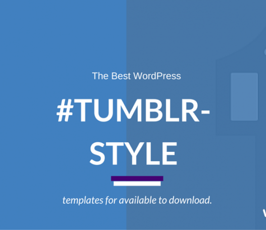 Best Tumblr inspired WordPress Themes 2019