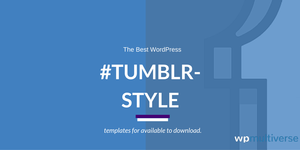 19 Best Tumblr inspired WordPress Themes 2018 | SoftwareFindr